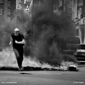 """Paul Kalkbrenner - """"Si Soy Fuego"""" (Single - B1 Recordings/Sony Music/Credit @olafheinestudio)"""