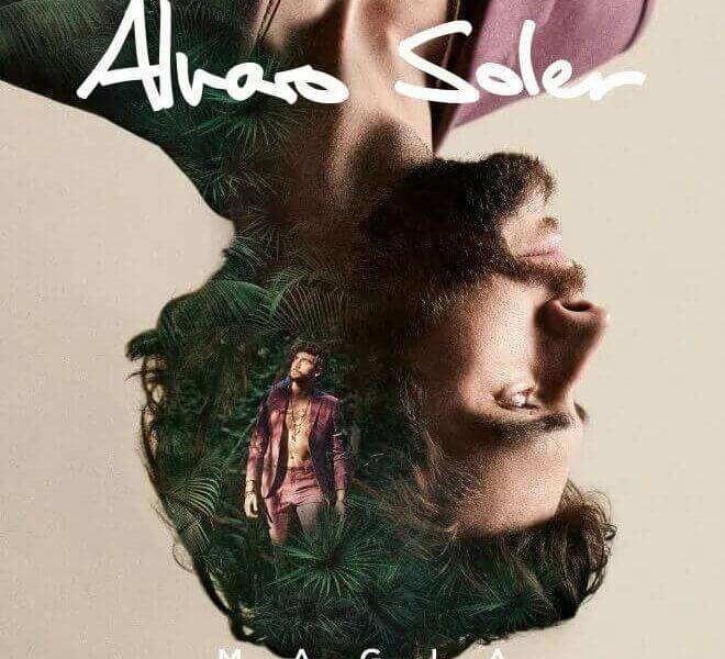 """Alvaro Soler – """"MAGIA""""  (Airforce1/Universal Music)"""