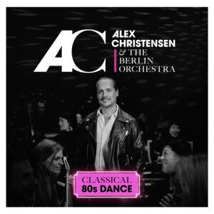 "Alex Christensen & The Berlin Orchestra - ""Classical 80s Dance"" (Seven.One Starwatch/Universal Music)"