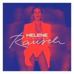 """Helene Fischer - """"Rausch"""" (Universal Music)"""