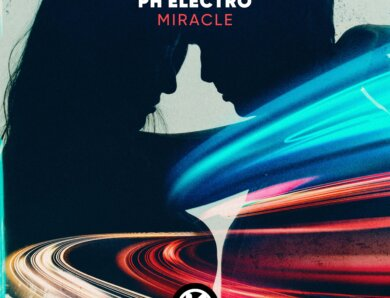 """PH Electro – """"Miracle"""" (Single + offizielles Video)"""