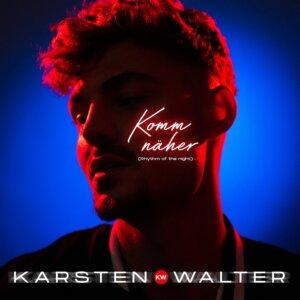 "Karsten Walter - ""Komm Näher (Rhythm Of The Night)"" (Single - Electrola/Universal Music)"