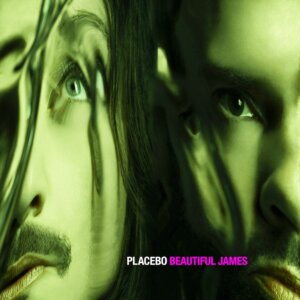 """Placebo - """"Beautiful James"""" (SO Recordings/Roughtrade)"""