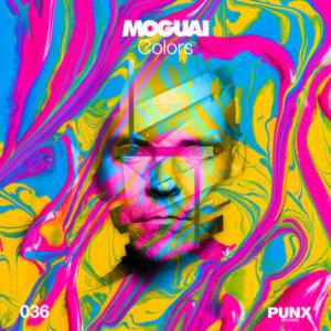 """MOGUAI – """"Colors"""" (PUNX Records/Believe)"""