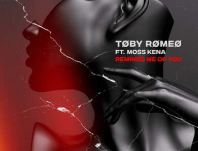 """Toby Romeo feat. Moss Kena – """"Reminds Me Of You""""  (Single + offizielles Visualizer Video)"""